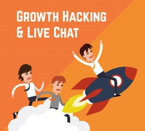 Live Chat and Growth Hacking